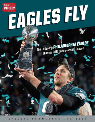 """Check Out the New Triumph Book Celebrating the Eagles First Super Bowl Championship """"Eagles Fly"""""""